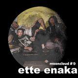 Mooncloud_Ette Enaka
