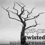 Mr Vpoz presents Twisted Underground