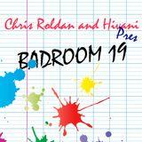 Chris Roldan & Hivani pres. Badroom #019
