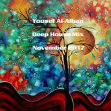Yousef Al-Alban Deep House Mix November 2017