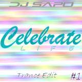 Dj Sapo - Celebrate Life (Set Mix) #1