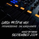 Lush Mix - Progressions : The Early Hours (September 2009) | Mixed by Yukun