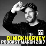 DJ Nick Harvey - Podcast March 2017