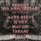 REBOOT 18th Anniversary@Sankeys TYO,Tokyo 27 May. 2016