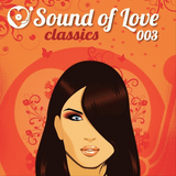 Robert Feelgood's SOUND OF LOVE CLASSICS volume 3