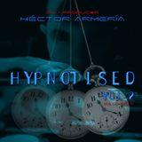 Hector Armeria Hypnotised vol. 2