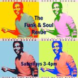 The Funk & Soul Revue - Two Hour Disco Special!