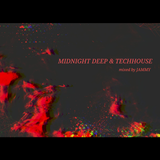 MIDNIGHT DEEP&TECHHOUSE SHOW