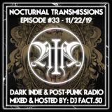 Nocturnal Transmissions Radio: Dark Indie & Post-Punk (Episode #33)