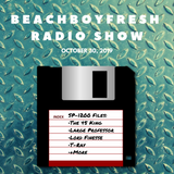 BeachBoyFresh Show #99 (10.30.2019) SP1200 Files + RIP John Witherspoon