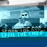 Ronny Pries - Spare the rod, spoil the child