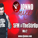 VJ Jonno - The Stir Up Mix 2 (5FM)