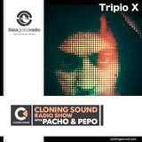 Cloning Sound podcast 099 with Tripio X