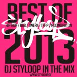 DJ STYLOOP BEST of HIP HOP / R&B / TWERK / TRAP / MOOMBAHTON  2013