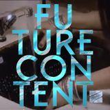 FUTURE CONTENT #04