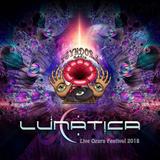 Lunatica - Live Ozora Festival 2018