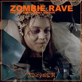 Zombie Rave 3rd Anniversary Edition