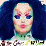 All The Colors of The Dark 13 - NessRadio: Björk, PJ Harvey, Portishead, Mast, Washed Out...