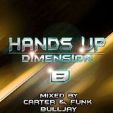 Hands Up Dimension 8 - Mixed by Carter & Funk / Bulljay