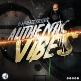 DJ AUTHENTIC Presents...AUTHENTIC VIBES