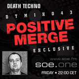 DTMIX043 - Mixed by Positive Merge