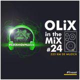 OLiX in the Mix #24 525 Km de Muzica