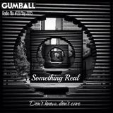 GUMBALL Radio Mix 20 – May 2015 by Something Real