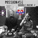 Portobello Radio Saturday Sessions with Double Agent7: Mission 45 EP13.