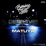 DJ MATUYA - DEEP FOR VIP #003