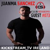 Andry Cristian & Alesana - Club Sessions 073 - Guest Mix Juanma Sanchez Live KickStream TV