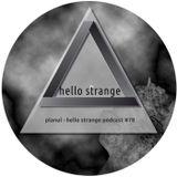 planul - hello strange podcast #78