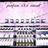 *Parfum ~X~ Sound*