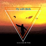 Fly with birds