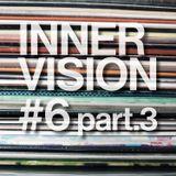 INNERVISION #6 part.3 with  JB COUDER / KÊTU RECORDS / OGUN FERRAILLE