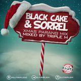 DJ Triple M - Black Cake and Sorrel