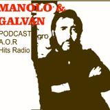 Manolo & Galvan Radio Show #2