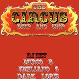 Dark Loris/Mirco B/Emiliano S Live At Circus Shop (Secret Place)
