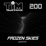 Trance In Motion 200 Frozen Skies Guestmix [03/10/2016]