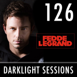 Fedde Le Grand - Dark Light Sessions 126 (Incl. guestmix Dimitri Vegas & Like Mike)