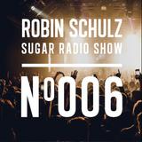 Robin Schulz | Sugar Radio 006