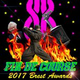 Fin de Course ep12: Brest Awards 2017