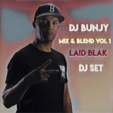 Djbunjy (Laidblak)  Mix & Blend Vol.1             Enjoy ❤️ #reggae #jungle #dub #bass #breaks
