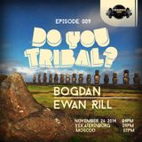 """DO YOU TRIBAL?"" Radio Show (Guest mix by Ewan Rill)_Oct_26"