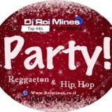 Dj Roi Mines - Set Hip Hop & Reggeton 2018