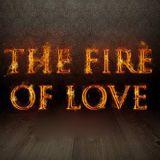 Fire Of Love Part 1