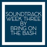 LCBC Soundtrack Week #3