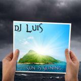 Dj Luis - Sun is Shining