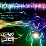 PLH - Magic Spell of Trance Episode 013 : Blue Ridge