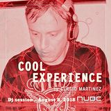 "Sergio Martínez presents ""Cool Experience""- NUBE MUSIC Radio - Dj session - August 8, 2018."