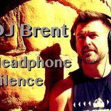 DJ Brent - Headphone Silence